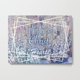 Colossians 3:15 Metal Print