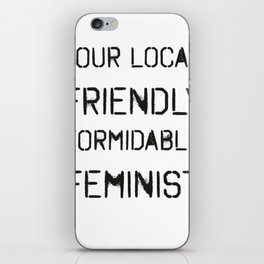 Your Local Feminist iPhone Skin