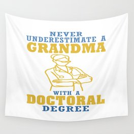 Doctoral Degree Grandma Wall Tapestry