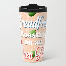 Breadfruit Roasting on an Open Fire Travel Mug