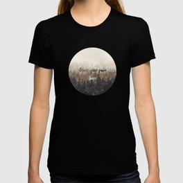 leave your pain here T-shirt