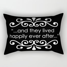 They Lived Happily Ever After Rectangular Pillow