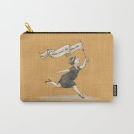 Have a great day, every day! Carry-All Pouch