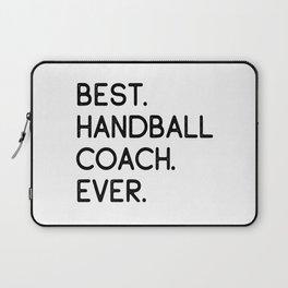 Best Handball Coach Ever Laptop Sleeve