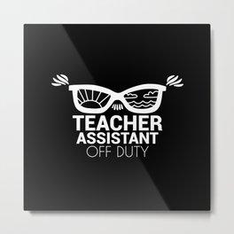 Teacher assistant of the deaf off duty sunglasses Metal Print