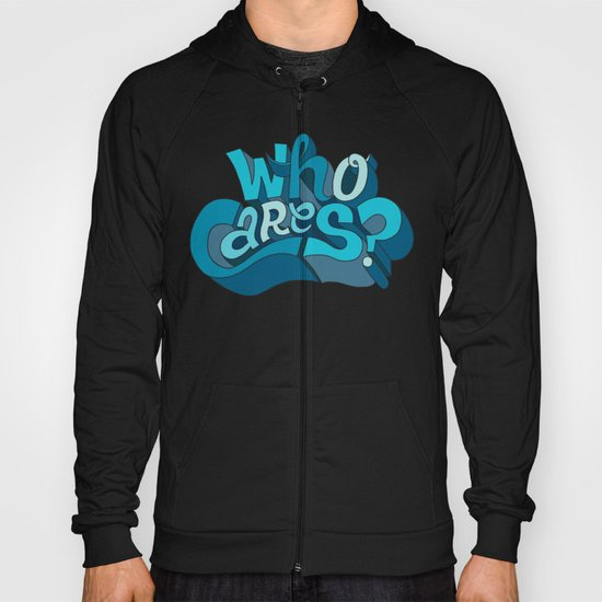 Who Cares? Hoody