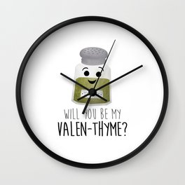 Will You Be My Valen-thyme? Wall Clock