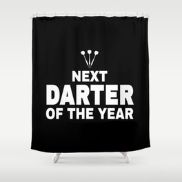 Darts Player Gift Next Darter Of The Year Shower Curtain