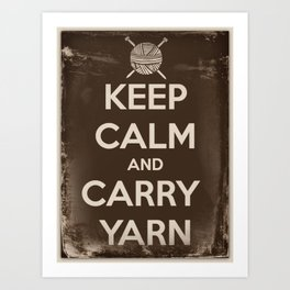 Keep Calm and Carry Yarn - Sepia Panel - Knitting Art Print