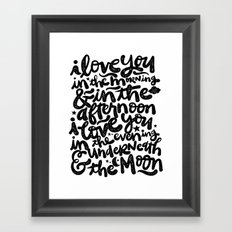 LOVE YOU IN THE MORNING... Framed Art Print