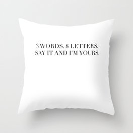 3 WORDS 8 LETTERS Throw Pillow