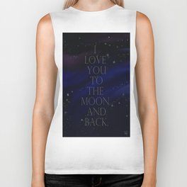 """""""I love you to the moon and back, my love."""" Biker Tank"""