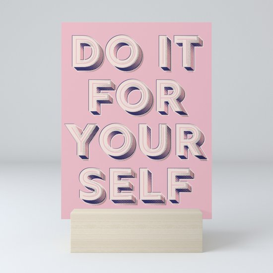 Do it for yourself - typography in pink by happyplum