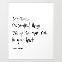 Sometimes the Smallest Things Take Up the Most Room in Your Heart Watercolor Print Art Print