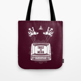 Trust The Media Tote Bag