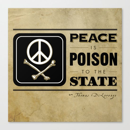 Peace is Poison to the State Canvas Print