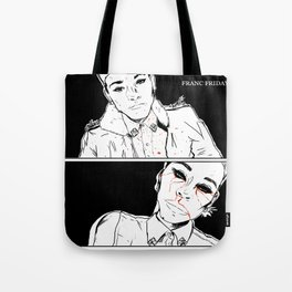 Franc Friday - You'll Get Blood in Your Eyes Tote Bag