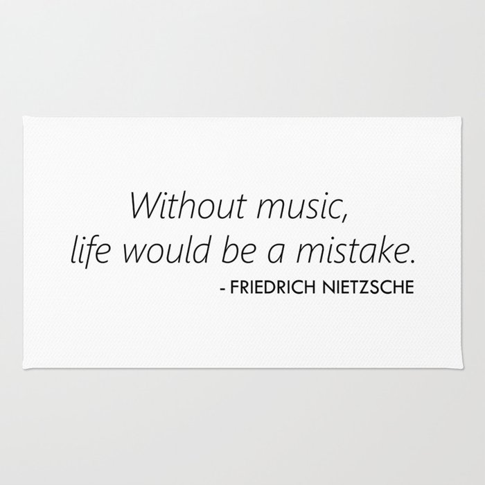Without Music Life Would be a Mistake Rug