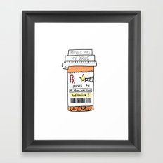 Movies are my drug Framed Art Print