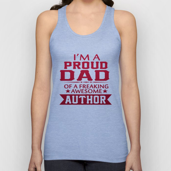 I'M A PROUD AUTHOR'S DAD Unisex Tank Top