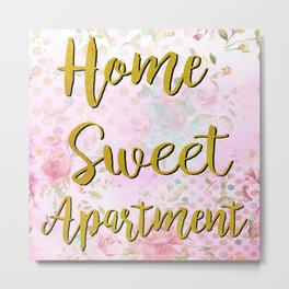 Home Sweet Apartment Metal Print