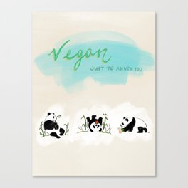 Vegan Just to Annoy You Canvas Print