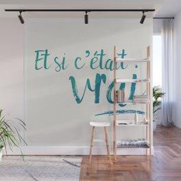 Et si c'était vrai Wall Mural