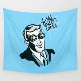 If Looks could Kill Wall Tapestry
