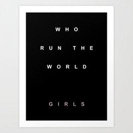 WHO RUN THIS II Art Print