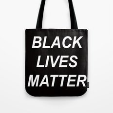 BLACK LIVES MATTER // QUOTE Tote Bag
