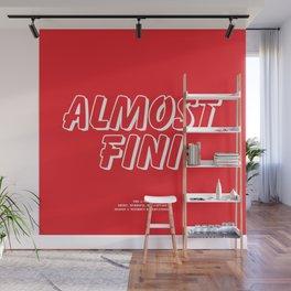 Howlin' Mad Murdock's 'Almost Fini' shirt Wall Mural