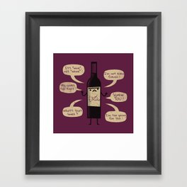 Stop Wine-ing ! Framed Art Print