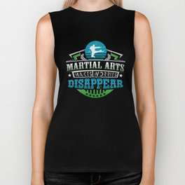 Martial Arts Makes Worries Disappear Athlete Gift Biker Tank
