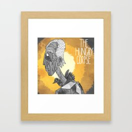 The Hungry Corpse Framed Art Print