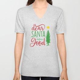 Cute Christmas Dear Santa Define Good Unisex V-Neck
