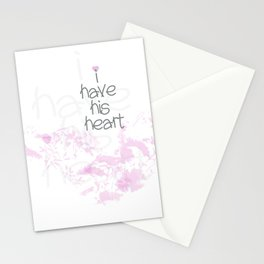 I have his heart Stationery Cards
