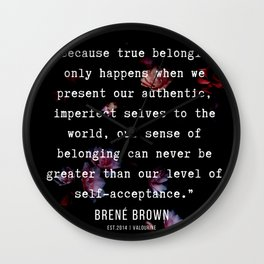 29  | Brene  Brown Quotes  | 190717 | Wall Clock