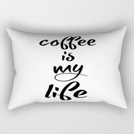 coffee is my life Rectangular Pillow