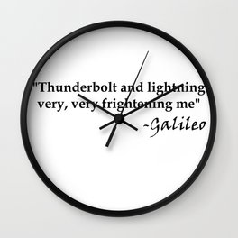 Galileo Quote Thunderbolt and Lightning black text Wall Clock
