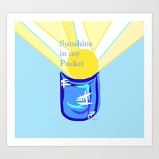 Sunshine in my Pocket Art Print