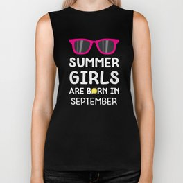 Summer Girls in SEPTEMBER T-Shirt Dat9b Biker Tank