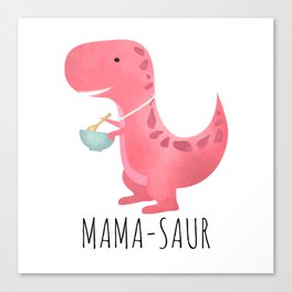 Mama-saur Canvas Print