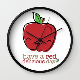 Red Delicious Day! Wall Clock