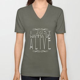 I Just Wanna Be Alive - Alt - Light on Dark Unisex V-Neck