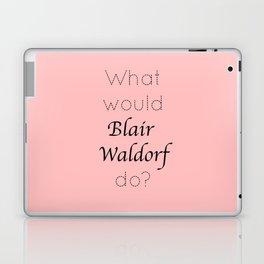 Gossip Girl: What would Blair Waldorf do? - tvshow Laptop & iPad Skin