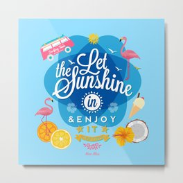 Let the Sunshine in No.2 Metal Print