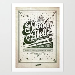 Bloody Hell Art Print