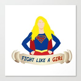 Fight like a (Super)girl Canvas Print