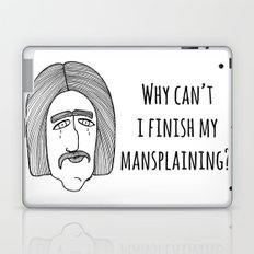 Mansplaining Laptop & iPad Skin