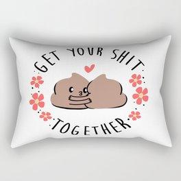 Get your shit together! Rectangular Pillow